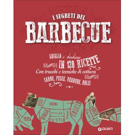 I segreti del barbecue in 130 ricette