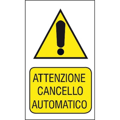 Cartello segnaletico Attenzione cancello automatico pvc 20 x 30 cm
